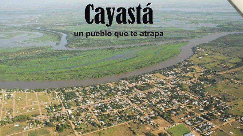 En Cayastá se viene el circuito turístico de la fuga
