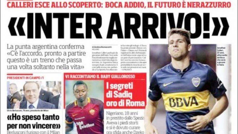 Atacante de Boca de 22 años que vendrá a jugar a Italia es el epígrafe del Corriere dello Sport sobre Calleri. Ya está todo listo para que se vaya al Inter de Milan apenas inicie el 2016.