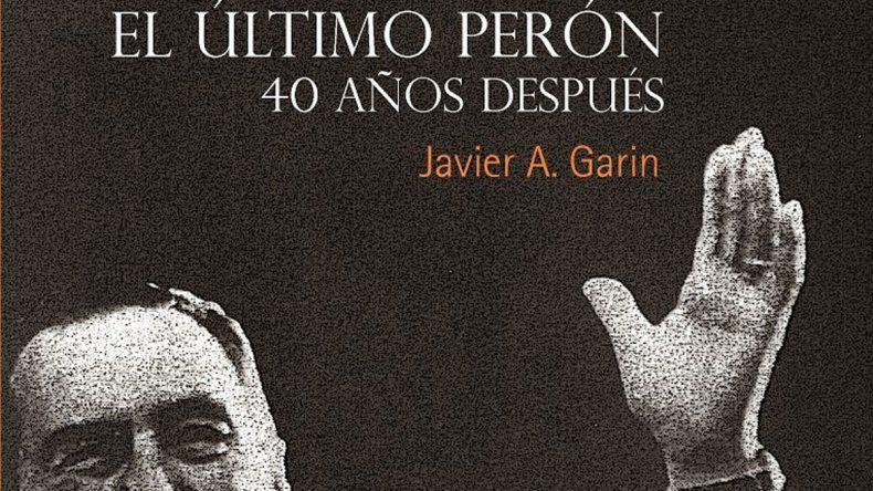 El autor examina la figura de Perón en la convulsionada década del 70.