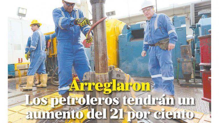 Arreglaron Los petroleros tendrán un aumento del 21 por ciento