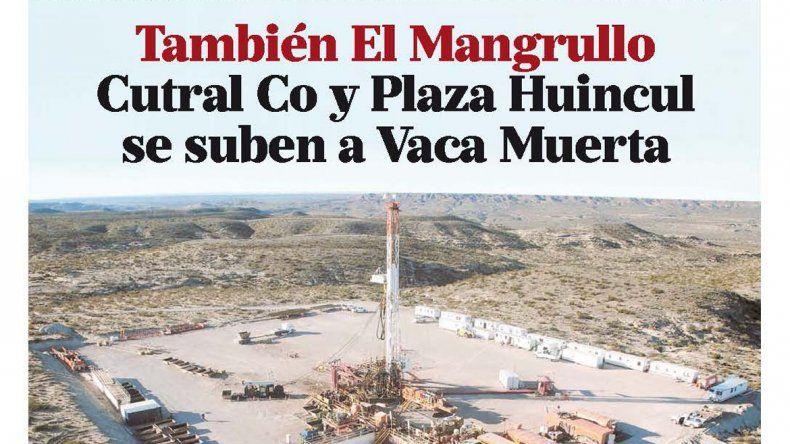 También El Mangrullo  Cutral Co y Plaza Huincul se suben a Vaca Muerta