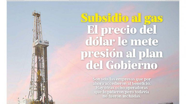 Subsidio al gas: el precio del dólar le mete presión al plan del Gobierno