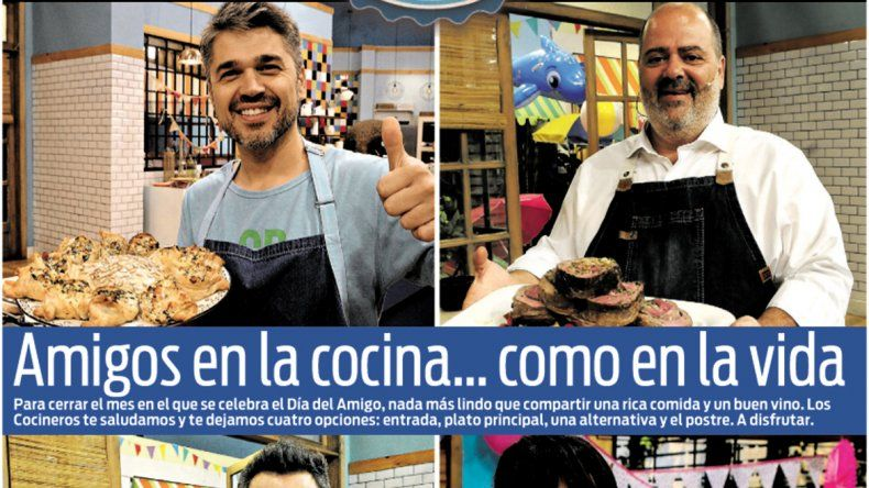 Cocineros Argentinos: amigos en la cocina... como en la vida