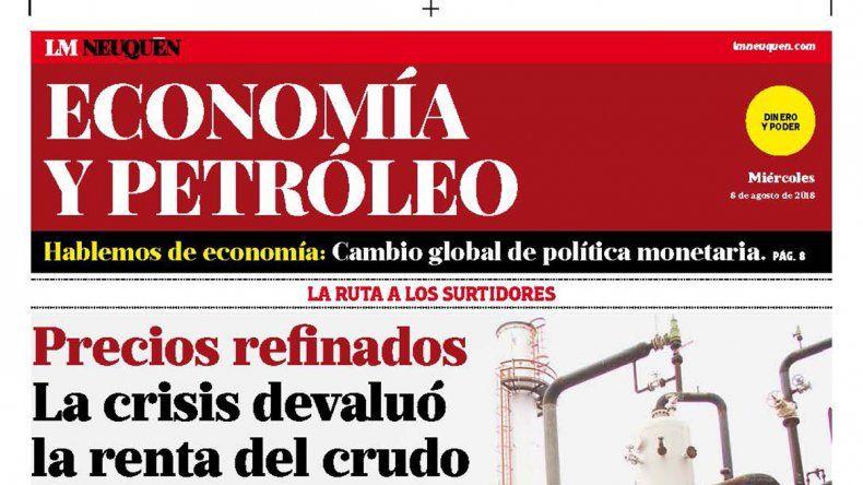 Precios refinados: la crisis devaluó la renta del crudo