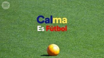 calma es futbol: la lista de spotify para tranquilizarse