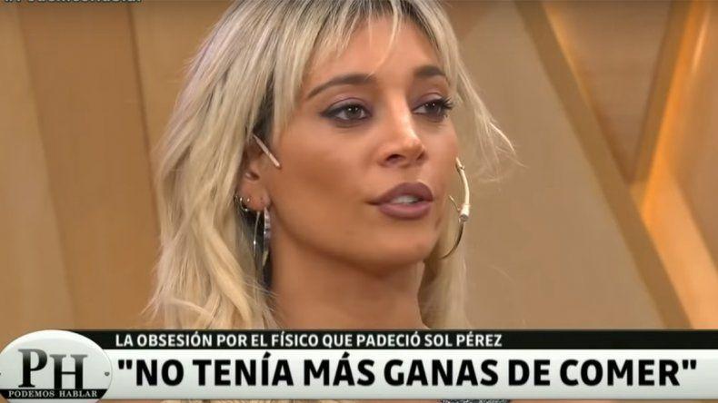 Sol Pérez reveló que tuvo problemas alimenticios: Yo tomaba agua hasta que me empecé a desmayar