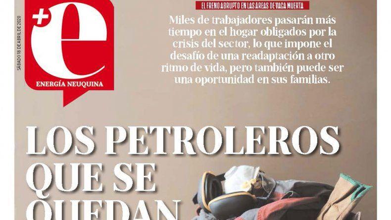 Los petroleros que se quedan en casa