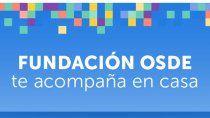 fundacion osde te acompana #encasa