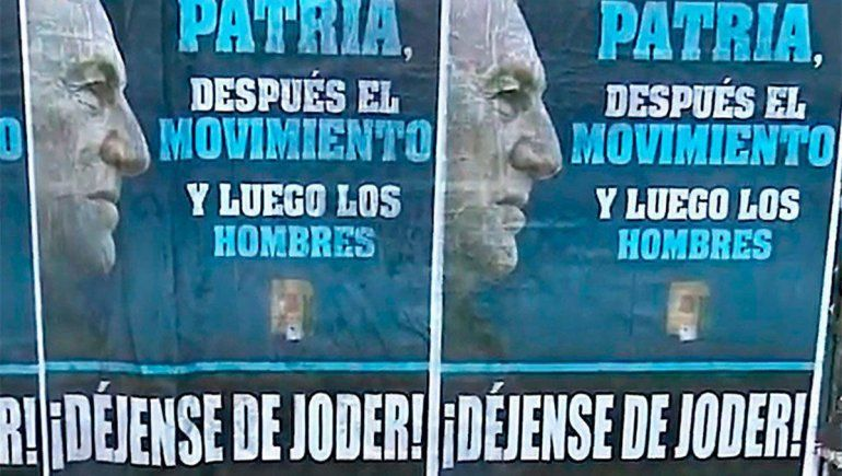 Déjense de joder, los afiches peronistas en el Congreso