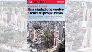 Suplemento especial: la ciudad de Neuquén cumple 117 años