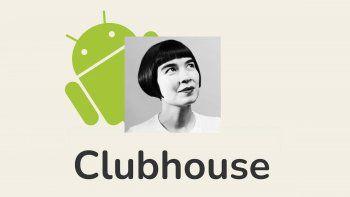 Tras una larga espera, Clubhouse llegó a Android