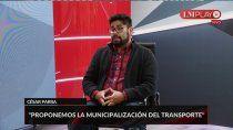 cesar parra: proponemos la municipalizacion del transporte