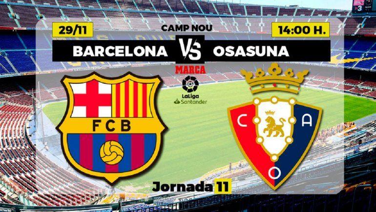 Barcelona tiene todo listo para recibir al Osasuna